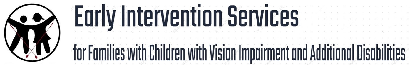 Early Intervention Services for Families with Children with Vision Impairment and Additional Disabilities